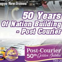50 Years of Nation Building - Post Courier