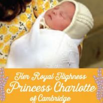 Royal Baby - Princess Charlotte of Cambridge